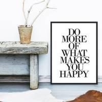 Design-Poster 'Do More of What Makes You Happy' 30x40 cm schwarz-weiss Typographie Spruch – Bild 2