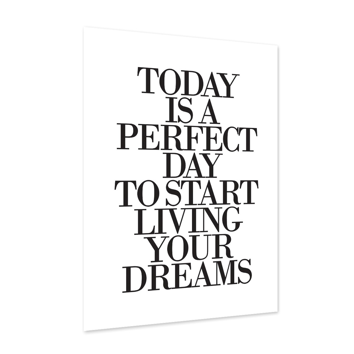 design poster 39 today is a perfect day 39 30x40 cm schwarz weiss typographie spruch poster spr che. Black Bedroom Furniture Sets. Home Design Ideas
