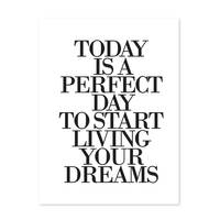Design-Poster 'Today is a perfect Day' 30x40 cm schwarz-weiss Typographie Spruch