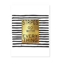 Design-Poster 'Stripes go with Everything' 30x40 cm mit Goldhintergrund Typographie Spruch