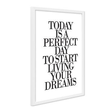 Design-Poster mit Bilderrahmen Weiss 'Today is a perfect Day' 30x40 cm schwarz-weiss Typographie Spruch