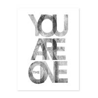 Design-Poster 'You are the One' 30x40 cm schwarz-weiss Motiv Typographie Spruch Modern