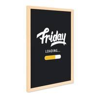 Poster mit Bilderrahmen Natur 'Friday Loading' 30x40 cm Fun Motiv Spruch Typographie Wochenende