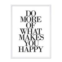 Design-Poster 'Do More of What Makes You Happy' 30x40 cm Typographie – Bild 5