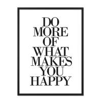 Design-Poster 'Do More of What Makes You Happy' 30x40 cm Typographie – Bild 3