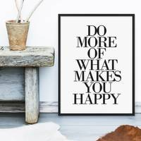 Design-Poster Do More of What Makes You Happy 30x40 cm Typographie