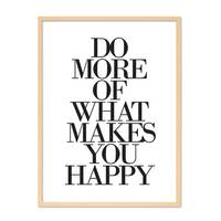 Design-Poster 'Do More of What Makes You Happy' 30x40 cm Typographie – Bild 6