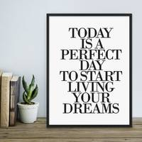 Design-Poster 'Today is a perfect Day' 30x40 cm Typographie Spruch