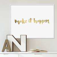 Design-Poster Make it Happen 40x50 cm mit Goldaufdruck Typographie