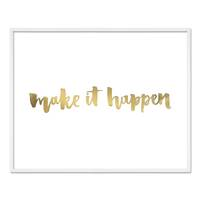 Design-Poster 'Make it Happen' 40x50 cm mit Golddruck Spruch – Bild 5