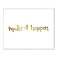 Design-Poster 'Make it Happen' 40x50 cm mit Golddruck Spruch – Bild 5