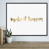 Design-Poster 'Make it Happen' 40x50 cm mit Golddruck Spruch – Bild 4