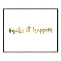 Design-Poster 'Make it Happen' 40x50 cm mit Golddruck Spruch – Bild 3