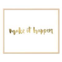 Design-Poster 'Make it Happen' 40x50 cm mit Golddruck Spruch – Bild 6
