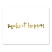 Design-Poster 'Make it Happen' 40x50 cm mit Golddruck Spruch – Bild 2