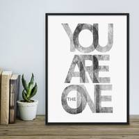 Design-Poster You are the One 30x40 cm schwarz-weiss Typographie