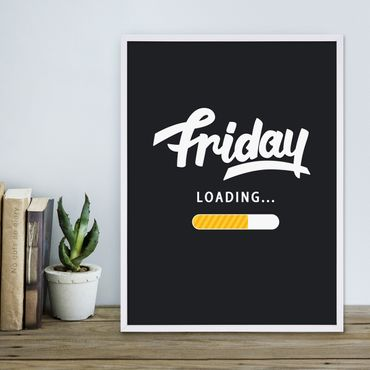 Poster 'Friday Loading' 30x40 cm Fun Spruch Typographie Wochenende