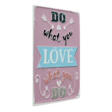 Blechschild Do what you Love 30x40 cm Vintage Metallschild Spruch Typografie